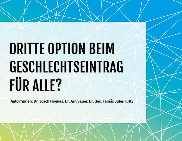 """""""Dritte Option Beim Geschlechtseintrag Für Alle?"""""""