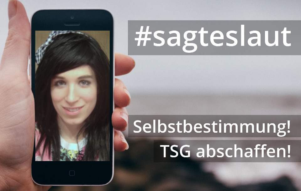 """BVT* Startet Kampagne """"Sagt Es Laut! – Selbstbestimmung! TSG Abschaffen!"""" – Aufruf An Die Community"""